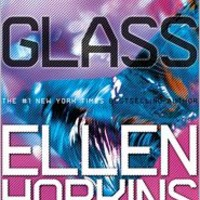 Glass (Crank Series #2), Crank Series, Ellen Hopkins, (9781442471825). Paperback - Barnes & Noble