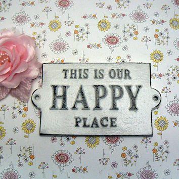 This Is Our Happy Place White Cast Iron Welcome Greeting Sign Cottage Beach Mantel Wall Entryway Door Plaque Shabby Chic Style House Gift