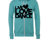 live love dance - Unisex Full-Zip Hooded Sweatshirt