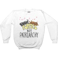 Puppies Not Patriarchy -- Unisex Sweatshirt