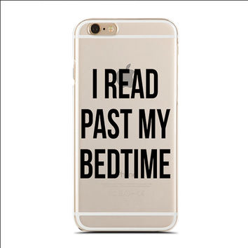 I Read Past My Bedtime - Reading Book Pun - Book Nerd - Slim & Transparent case for iPhone - by HeartOnMyFingers - SLIMCASE-233