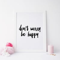 """Printable art """" don't be worry be happy""""Prints and quotes,Printable quote,Printable art,Digital prints,Inspirational quote,Motivational quot"""
