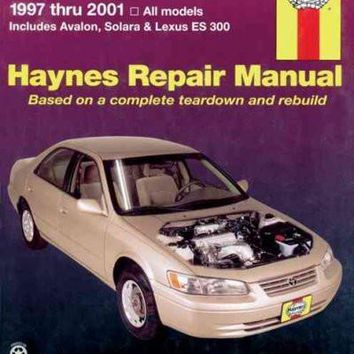 Toyota Camry and Lexus Es 300 Automotive Repair Manual: Models Covered : All Toyota Camry, Avalon and Camry Solara and Lexus Es 300 Models 1997 Through 2001 (Hayne's Automotive Repair Manual)
