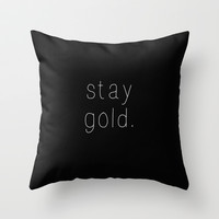 Stay Gold Throw Pillow by Courtney Burns