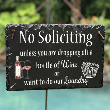 Handmade and Customizable Slate Home Plaque - No Soliciting Sign