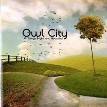 Capitol Christian Distribution - All Things Bright And Beautiful [Audio CD] Owl City