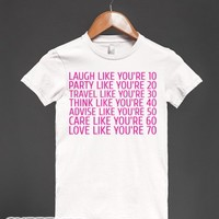 Laugh Party Travel Think Advise Care Love-Female White T-Shirt