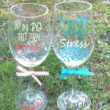 Nurse Wine Glass, Custom wine glass, Personalized glass, Fancy wine glass