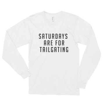Saturdays Are For Tailgating Long sleeve t-shirt (unisex) | The Inked Elephant