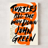 Turtles All The Way Down By John Green | Urban Outfitters