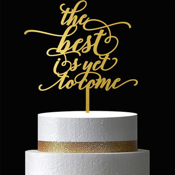 Wedding cake topper - The best is yet to come - Wooden Cake Topper