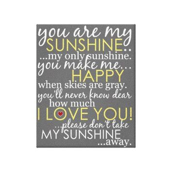 """You Are My Sunshine - Gray - 8"""" x 10"""" Stretched Canvas Prints from Zazzle.com"""