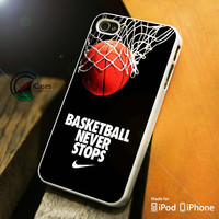 Basketball never stop nike iPhone 4 5 5c 6 Plus Case, Samsung Galaxy S3 S4 S5 Note 3 4 Case, iPod 4 5 Case, HtC One M7 M8 and Nexus Case