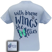 Girlie Girl Originals With Brave Wings She Flies Butterfly T-Shirt