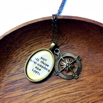 Not All Those Who Wander Are Lost Necklace: literary quote resin cabochon pendant with compass charm