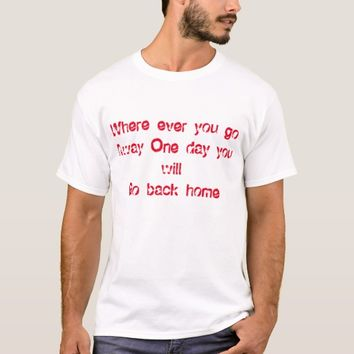 GO BACK HOME T-SHIRT