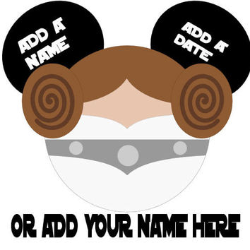 Star Wars Princess Leia Personalized w/ Name/Date Mickey Mouse Head Disney Vacation Birthday Printable Iron On Transfer DIY Clipart
