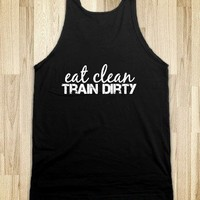EAT CLEAN, TRAIN DIRTY - SierraFit