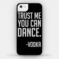 Trust Me You Can Dance (phone case) | HUMAN