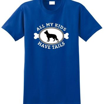 All My Kids Have Tails - Funny Dog T-Shirt