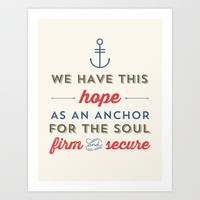 ANCHOR FOR THE SOUL Art Print by Allyson Johnson