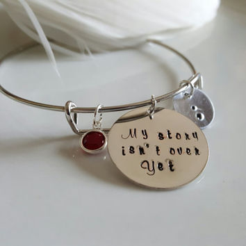 My Story Isn't Over Yet - Project Semicolon - Personalized Custom Hand stamped bangle bracelet