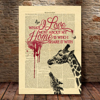 What I love most about my home is who I share it with Art Print , Giraffe Wall Art Print (98)