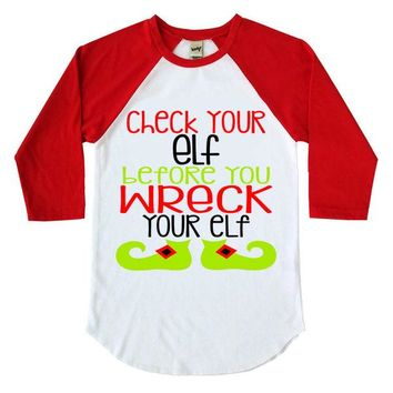 Check Your Elf Before You Wreck your Elf Kids Raglan Shirt