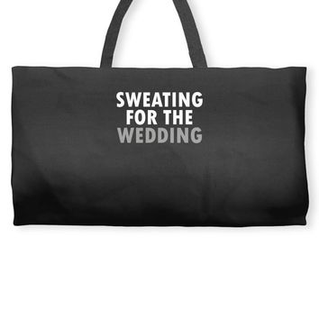 Sweating For The Wedding Weekender Totes