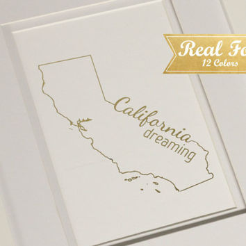 "Custom State Real Foil Print With Frame (Optional) - ""California Dreaming"" - Gold Foil Print, Gold Art Print, State Art, Housewarming Gift,"