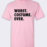 Worst Costume Ever Halloween Costume Tshirt Pink