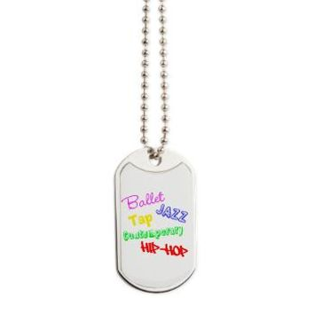 Dance Styles #4 Dog Tags