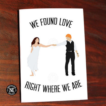 Ed Sheeran Lyrics Inspired Greeting Card - We Found Love Right Where We Are Anniversary Card 5 X 7 Inches