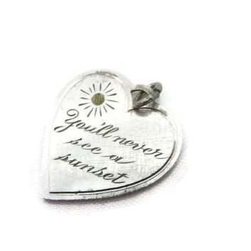 Sale Sterling Heart Charm - Silver Valentine You'll Never See a Sunset
