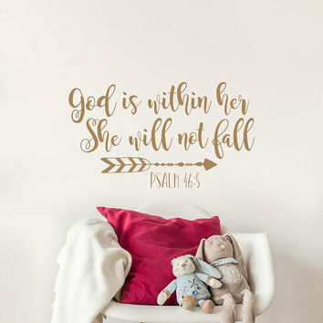 God is Within Her She Will Not Fall Wall Decal- Christian Wall Decal Psalm 46:5 Bible Quote- Baby Girl Wall Decal Nursery Bedroom Decor #218