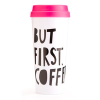 Ban.Do Hot Stuff Thermal Mug- But First, Coffee