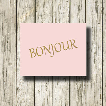 BONJOUR Gold Pink Print Poster Printable Instant Download Digital Art Wall Art Home Decor G082p