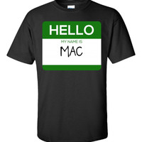 Hello My Name Is MAC v1-Unisex Tshirt