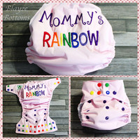 PLEASE READ! Mommy's Rainbow OS Cloth Pocket Diaper or Cover/Put Note In Seller the color you want the Mommy word to be.