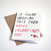 Drake Inspired Valentine's Greeting Card - If Youre Reading This Then Happy Valentine's Day - Customizable - 5 x 7