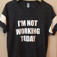 I'm Not Working Today - Jersey Tee - Ruffles with Love - RWL