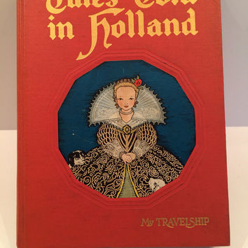Tales Told in Holland, The Book house for Children, 1926