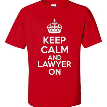 KEEP CALM And LAWYER On Attorney T Shirt Great Attorney Gift Ladies Fitted Unisex Keep Calm T Shirt