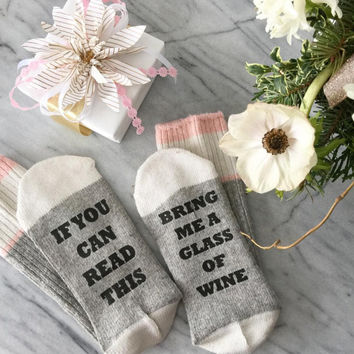 SALE If you can read this sock - Birthday for her - bring me wine sock - Birthday Gift - Mothers Day Gift - Wine Socks - beer sock - Mom