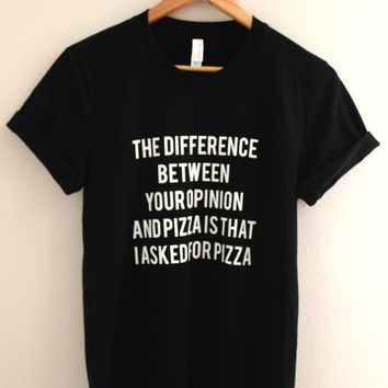 Opinion or Pizza Black Graphic Unisex Tee