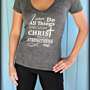 Christian Womens Workout V Neck T Shirt. I Can Do All Things Through Christ Who Strengthens Me. Christian Clothing. Jesus T Shirt.