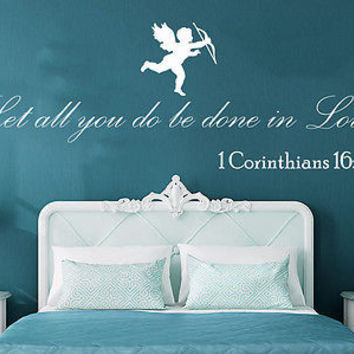 Wall Decal Quote 1 Corinthians 16:14 Let All You Do Be Done In Love Home C396