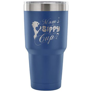 Funny Wine Travel Mug Moms Sippy Cup 30 oz Stainless Steel Tumbler