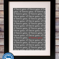 Valentine Gift - I Love You Script 8x10 Print - Love Sign - Birthday, Mother's Day Gift