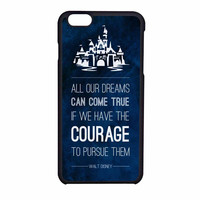 Disney Quotes iPhone 6 Case